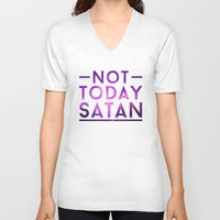 rupaul V-neck T-shirts featuring NOT TODAY SATAN by GLAMAZON