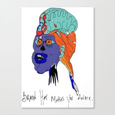 Brain Hat makes your aware. Canvas Print
