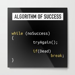 Algorithm of Success | Funny Coding Gift Metal Print