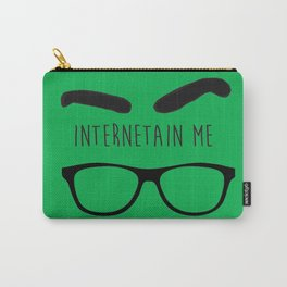 Internetain Me Carry-All Pouch
