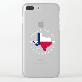 Texas proud to be longhorns, Independence Day Clear iPhone Case