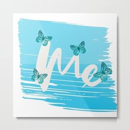 Me Time Self Care Fresh Metal Print