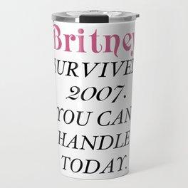 Britney Survived, Britney. Travel Mug
