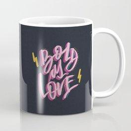 Bold As Love Coffee Mug