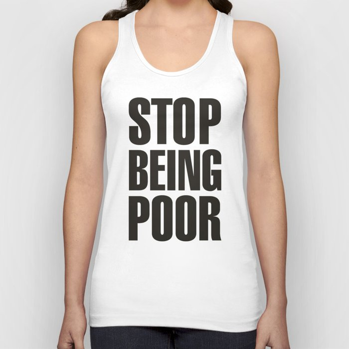 Stop Being Poor - Paris Hilton Unisex Tank Top