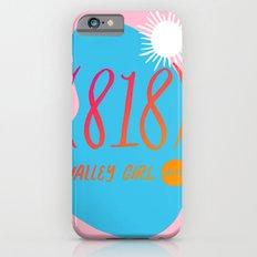 Valley Girl iPhone 6s Slim Case