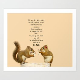 Love.  Quote by Dr. Suess. Art Print