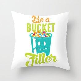 School Counselor Growth Mindset Be a Bucket Filler Throw Pillow