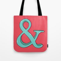 ampersand Tote Bags featuring Ampersand by Chelsea Herrick