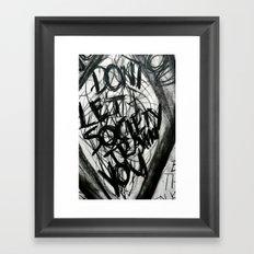 Don't Let Society Train You Framed Art Print