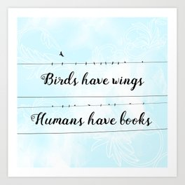 Humans can fly too. Art Print