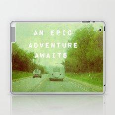 An Epic Adventure Awaits Laptop & iPad Skin