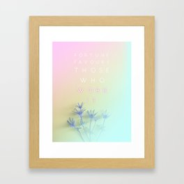 Fortune Favours Those Who Work It - rainbow pastel typography quote Framed Art Print