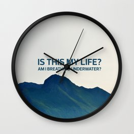 Is this my life? Wall Clock