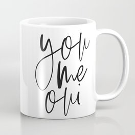 You Me Oui, French Quote, Gift for Valentines, Gift for Girlfriend, Home Decor, Love Quote Coffee Mug