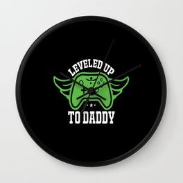 leveled up to daddy controller Wall Clock