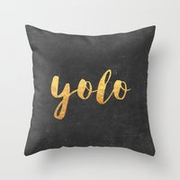 yolo Throw Pillows featuring YOLO by Text Guy