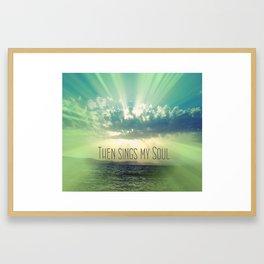 Then Sings My Song Sunbeams Framed Art Print