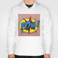 lichtenstein Hoodies featuring Pop Art Pow in comic Lichtenstein style by Suzanne Barber
