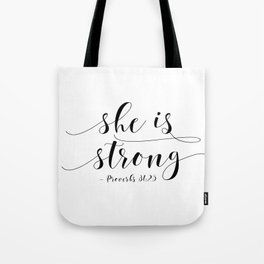 SHE IS STRONG, Proverbs 31 : 25,Nursery Girls,Gift For Her,Women Gift,Feminism Gift,Bedroom Decor Tote Bag