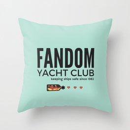 FANDOM YACHT CLUB (fandom) Throw Pillow