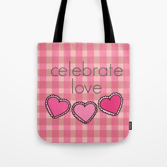 Celebrate Love! Tote Bag