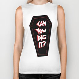 Can you dig it? Biker Tank