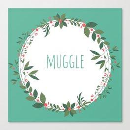 Muggle Canvas Print