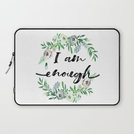 I am Enough Rustic Floral Wreath Laptop Sleeve