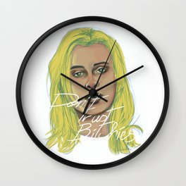 Don't trust Bitchies Wall Clock
