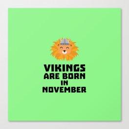 Vikings are born in November T-Shirt Dur82 Canvas Print