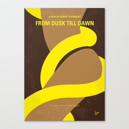 No127 My FROM DUSK TILL DAWN mmp Canvas Print