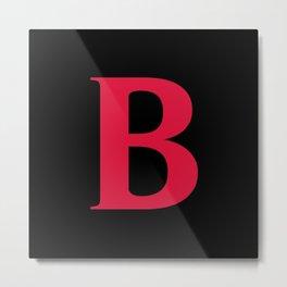 B MONOGRAM (CRIMSON & BLACK) Metal Print