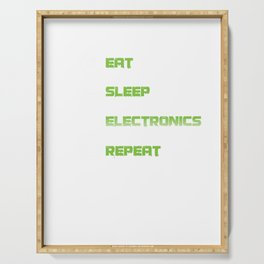 Eat Sleep Electronics Repeat Devices Transistor Digital Circuits Appliances Gift Serving Tray