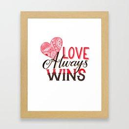 Love Always Wins Framed Art Print