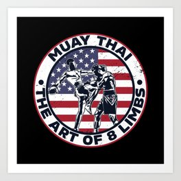 Muay Thai The Art Of 8 Limbs Mix Martial Art Print