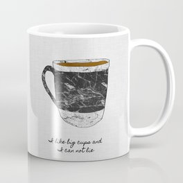 I Like Big Cups, Coffee Illustration Coffee Mug
