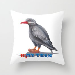 It's my tern Throw Pillow