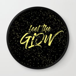 Feel the Glow Wall Clock