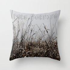 Pure Morning Throw Pillow