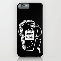 You Are Still Alive iPhone 6s Slim Case