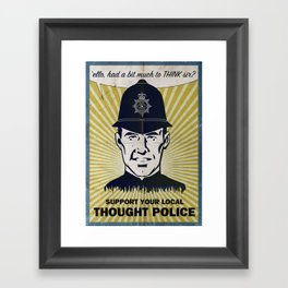 Thought Police Framed Art Print