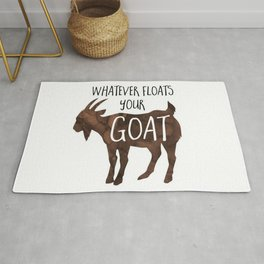 Whatever floats your goat - funny cute goat animal pun design - dad joke, animal lover, billy goat, lol, silly, whatever Rug