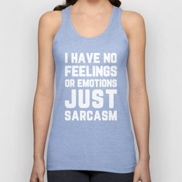 Just Sarcasm Funny Quote Unisex Tank Top