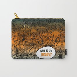 Were is the minion ? Carry-All Pouch