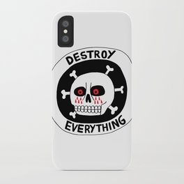 DESTROY EVERYTHING iPhone Case