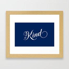 Be Kind Blue Inspirational Framed Art Print