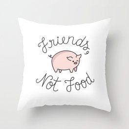 Friends, Not Food Throw Pillow