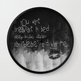 ...say please & kiss me Wall Clock