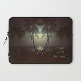Dreamers can't be tamed Laptop Sleeve